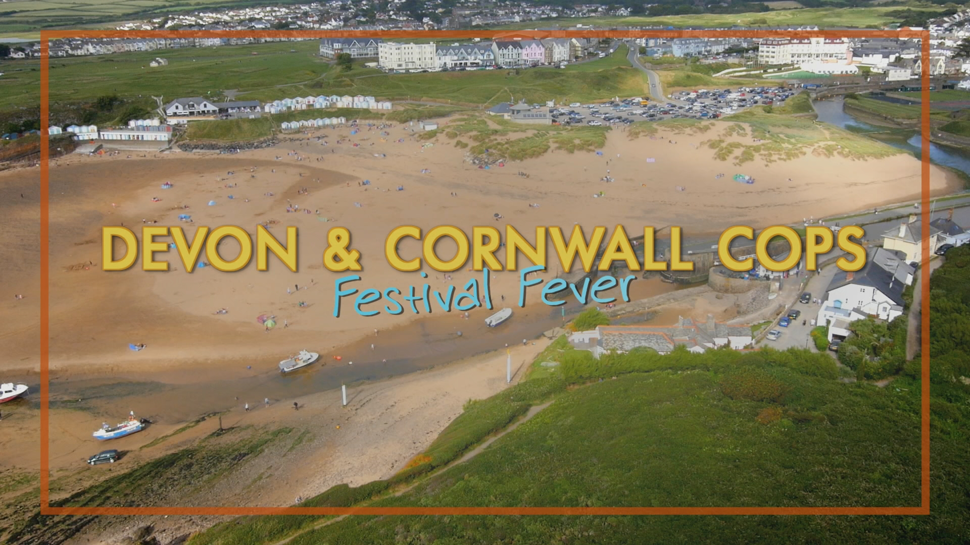devon and cornwall cops - aeriel shot of beach with logo and episode name