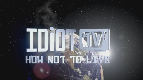 Idito TV: How Not to Live - title card logo